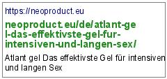 https://neoproduct.eu/de/atlant-gel-das-effektivste-gel-fur-intensiven-und-langen-sex/